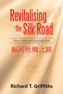 Revitalising-the-Silk-Road-book-cover